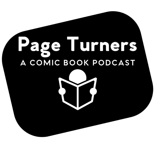 Page Turners: A Comic Book Podcast
