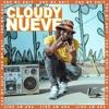 Cloudy Nueve - Pop My Shit