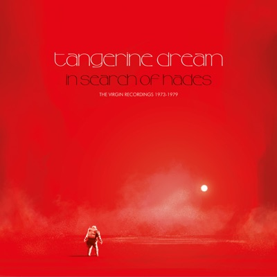 In Search of Hades: The Virgin Recordings 1973-1979 - Tangerine Dream