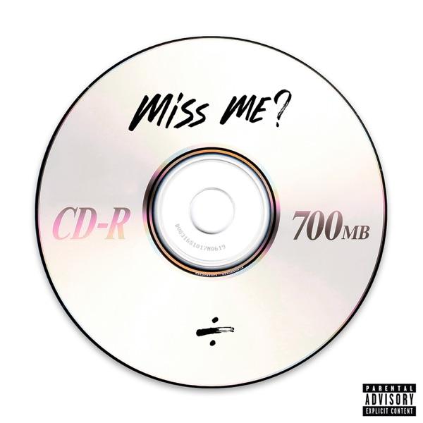 Miss Me? - Single