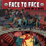 Live in a Dive (Live) - Face to Face - Face to Face