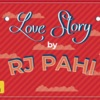 RED FM LOVE STORY by RJ PAHI
