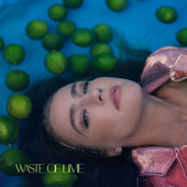 [Download] Waste of Lime MP3