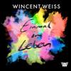 Wincent Weiss - Einmal im Leben Grafik