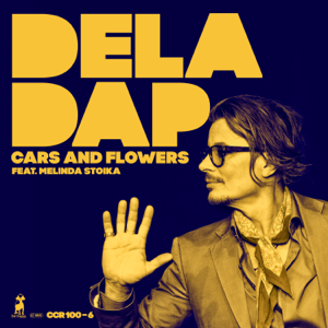 Deladap - Cars and Flowers feat. Melinda Stoika