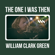 The One I Was Then - William Clark Green