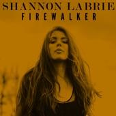 Shannon LaBrie - Firewalker