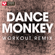 Dance Monkey (Extended Workout Remix) - Power Music Workout