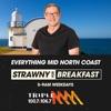 Strawny's Breaky Show Catchup - Triple M Mid North Coast
