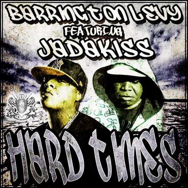 Hard Times (feat. Jadakiss) - Single