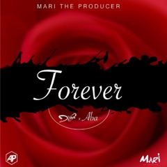 Forever (feat. Aba)