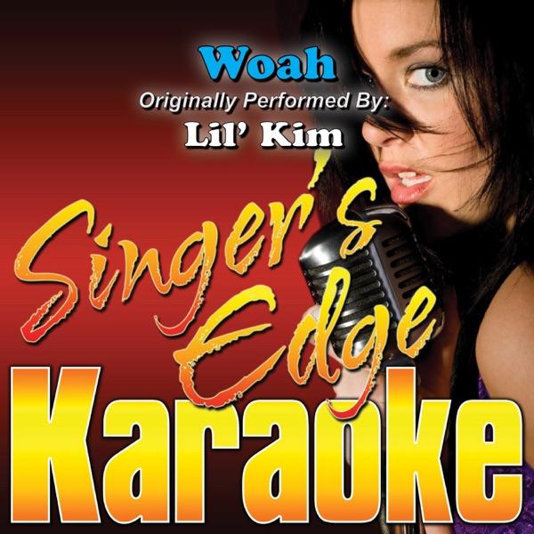 Woah (Originally Performed By Lil' Kim) [Karaoke Version] - Single