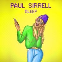 Bleep - PAUL SIRRELL