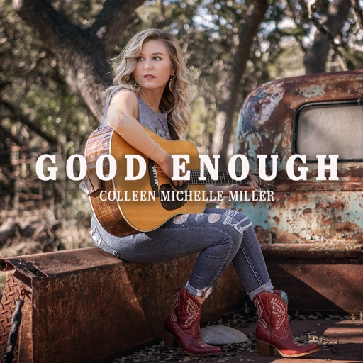Art for Good Enough by Colleen Michelle Miller