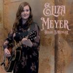 Eliza Meyer - Hello Stranger