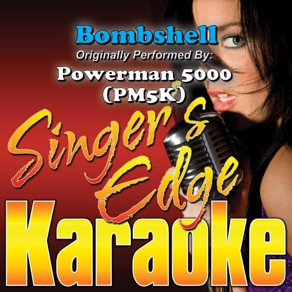 Bombshell (Originally Performed By Powerman 5000 [PM5K)] [Karaoke] - Single