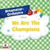 We Are the Champions - Dreamstar Orchestra mp3