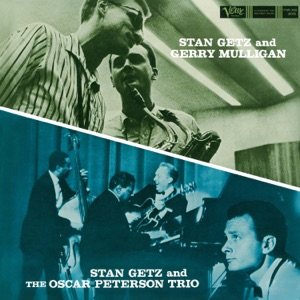 Stan Getz & Gerry Mulligan - Scrapple From The Apple