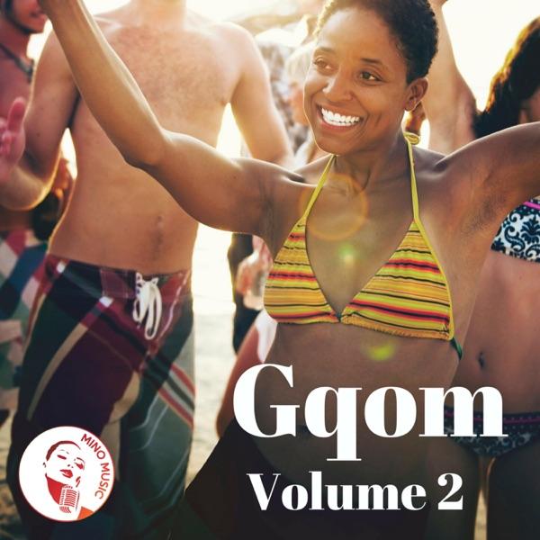 Gqom Volume 2