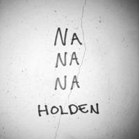 Holden - Na Na Na artwork