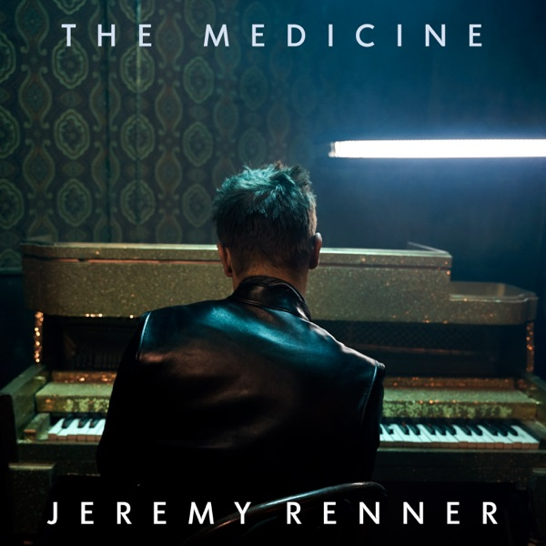 Jeremy Renner - The Medicine