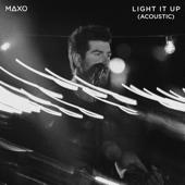 Light It Up (Acoustic Version)