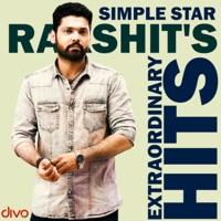 Simple Star Rakshit's Extraordinary Hits