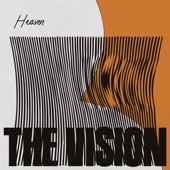 The Vision - Heaven (feat. Andreya Triana) [Mousse T.'s Disco Shizzle Extended Remix]