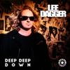 Lee Dagger - Deep Deep Down kunstwerk