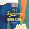 Lyssa Kay Adams - The Bromance Book Club (Unabridged)  artwork