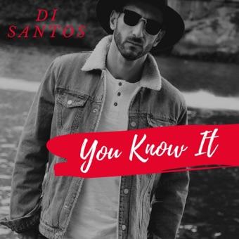 Di Santos - You Know It