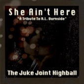 The Juke Joint Highball - See What My Buddy Done