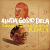 Ainda Gosto Dela Dubdogz RQntz Lowsince Remix feat LowSince RQntz Single