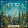 Angels Above Me - Stick Figure