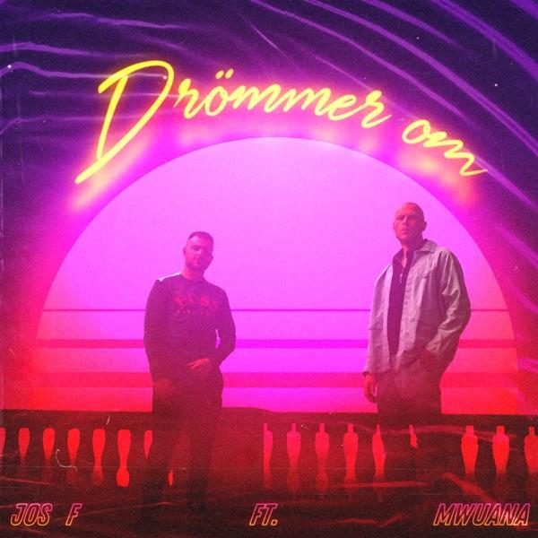 Drömmer om (feat. Mwuana) - Single