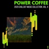 Power Coffee - 2020 Chillout Music Collection, Vol. 9