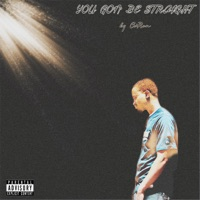 You Gon Be Straight - Single