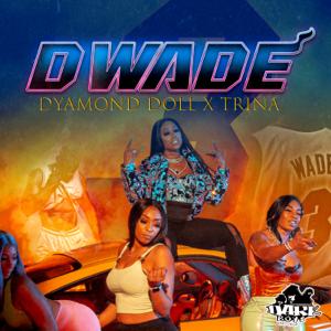 Dyamond Doll - Dwade feat. Trina