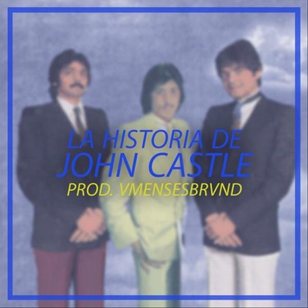 La Historia de John Castle - Single