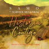 Una Historia Contigo (feat. Marysol Muguerza) - Samo