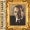 Colección Completa, Vol. 116 (Remasterizado) - Francisco Canaro