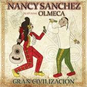 Nancy Sanchez - Gran Civilización