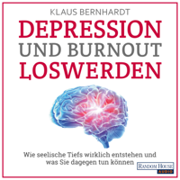 Klaus Bernhardt - Depression und Burnout loswerden artwork