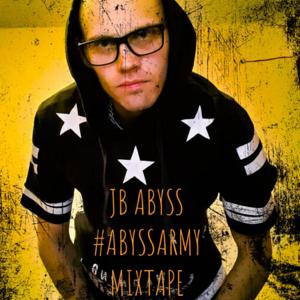 JB Abyss - #AbyssArmyMixtape