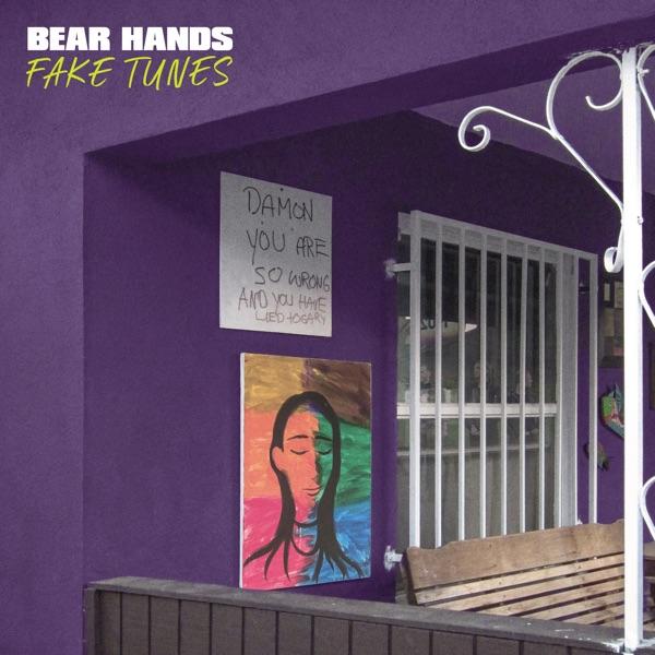 Bear Hands - Fake Tunes album wiki, reviews
