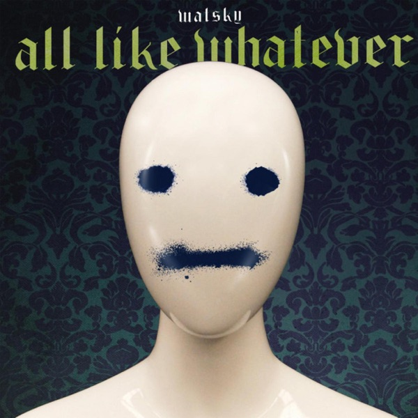 All Like Whatever - Single
