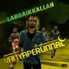 Labbaikkallah From Valiyaperunnal Single