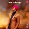 Yaar Sohneya - Single