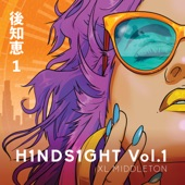 H1nds1ght, Vol. 1 - Single
