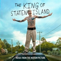 The King of Staten Island - Official Soundtrack